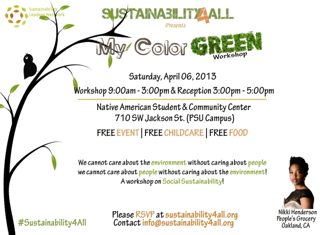 A workshop on race and the sustainability. Saturday, April 6, 2013 @ Portland State University.