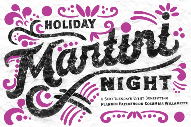 Tuesday, December 3, 2013. 8:00 PM - 11:00 PM Sexy Tuesdays Annual Holiday Martini Night 2013.  900 SE Salmon St. Portland, OR 97214 http://www.ppaction.org/site/Calendar?id=109024&view=Detail